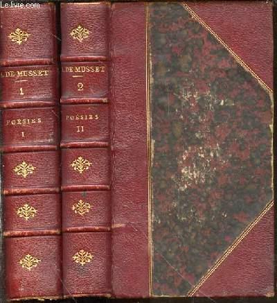OEUVRES DE ALFRED DE MUSSET EN 2 TOMES : TOME 1 (POESIES 1828-1833, Contes d'Espagne et d'Italie, Poèsies diverses, spectacle dans un fauteuil, Nanouma) + TOME 2 (POESIES 1833-1852, Rolla, Les Nuits, Poèsies nouvelles, Contes en vers).