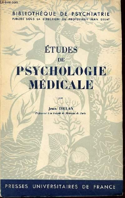 ETUDES DE PSYCHOLOGIE MEDICALE - BIBLIOTHEQUE DE PSYCHIATRIE.