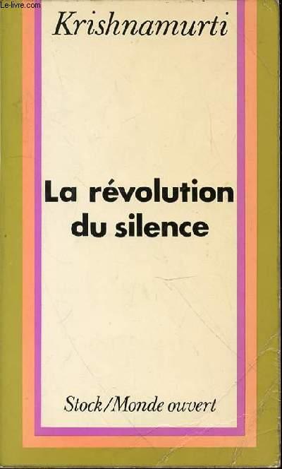 LA REVOLUTION DU SILENCE.