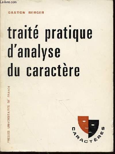 TRAITE PRATIQUE D'ANALYSE DU CARACTERE - COLLECTION