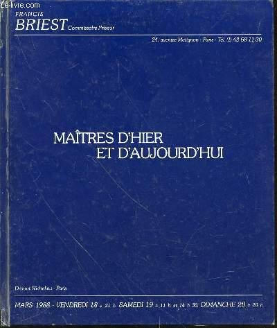 CATALOGUE DE VENTE AUX ENCHERES : MAITRES D'HIER ET D'AUJOURD'HUI - DROUOT-RICHELIEU, PARIS EN MARS 1988 / VENDREDI 18 A 21H00, SAMEDI 19 A 11H00 ET 14H30, DIMANCHE 20 A 20H00, SALLES 1 ET 7.