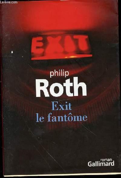 EXIT LE FANTOME - ROMAN.