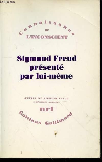 SIGMUND FREUD PRESENTE PAR LUI-MEME - COLLECTION