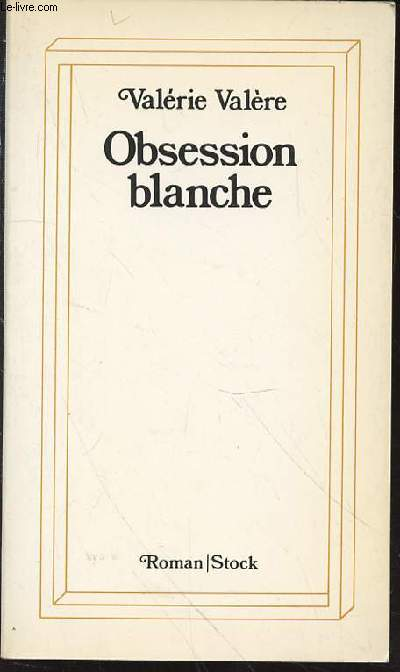 OBSESSION BLANCHE.