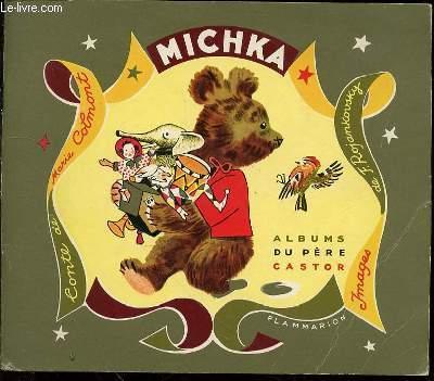 MICHKA : CONTE - DESSINS DE F. ROJANKOVSKY / ALBUMS DU PERE CASTOR.