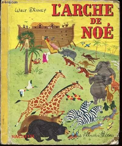 L'ARCHE DE NOE - LES ALBUMS ROSES.