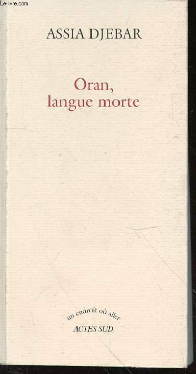 ORAN, LANGUE MORTE - COLLECTION