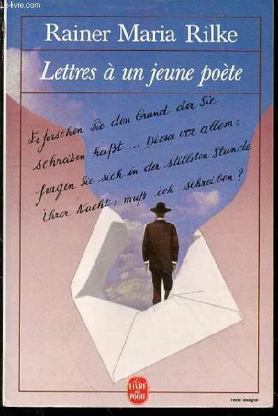 LETTRES A UN JEUNE POETE - LE LIVRE DE POCHE N°6904.
