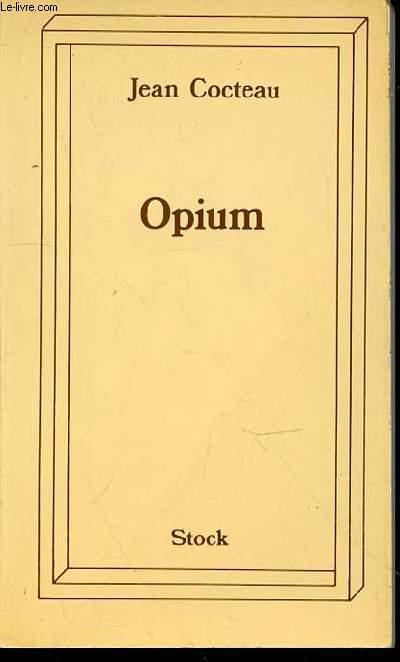 OPIUM : JOURNAL D'UNE DESINTOXICATION.