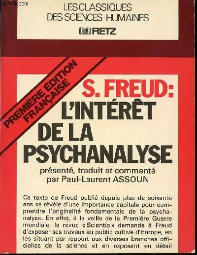 L'INTERET DE LA PSYCHANALYSE PRESENTE, TRADUIT ET COMMENTE PAR PAUL-LAURENT ASSOUN - COLLECTION