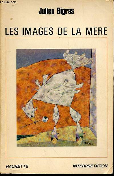 LES IMAGES DE LA MERE - COLLECTION