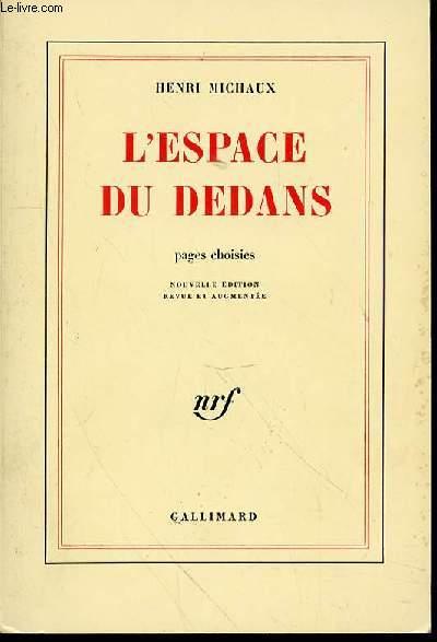 L'ESPACE DU DEDANS : PAGES CHOISIES (1927-1959).