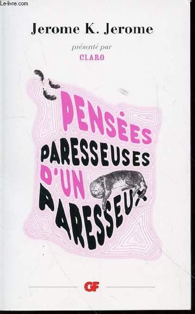 PENSEES PARESSEUSES D'UN PARESSEUX - PRESENTE PAR CLARO / N°5.