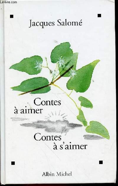 CONTES A AIMER, CONTES A S'AIMER - ILLUSTRATIONS DE DOMINIQUE DE MESTRAL.