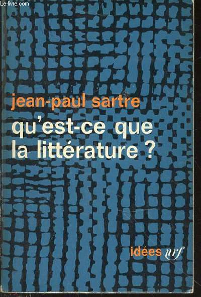 QU'EST-CE QUE LA LITTERATURE ? - COLLECTION