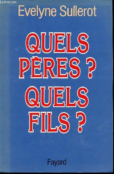 QUELS PERES ? QUELS FILS ?