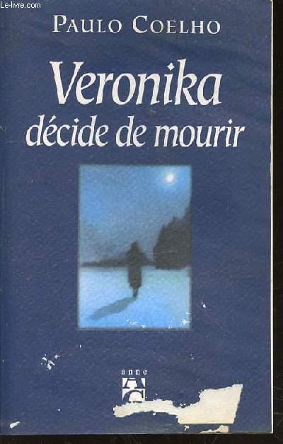 VERONIKA DECIDE DE MOURIR.