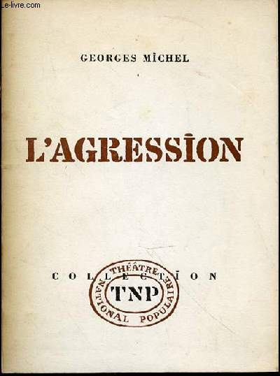 L'AGRESSION - COLLECTION