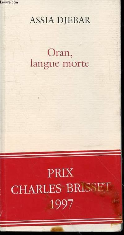 ORAN, LANGUE MORTE - PRIX CHARLES BRISSET.