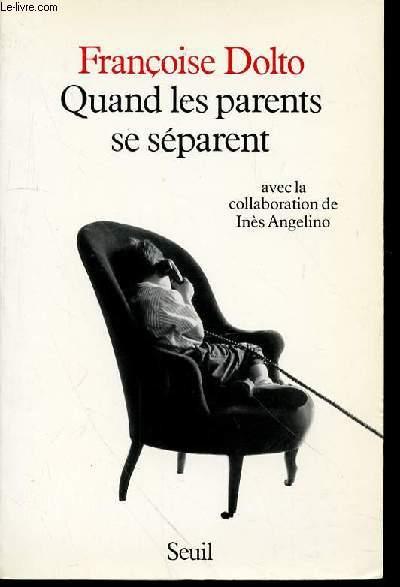 QUAND LES PARENTS SE SEPARENTS.