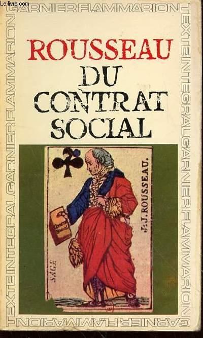 DU CONTRAT SOCIAL - CHRONOLOGIE ET INTRODUCTION PAR PIERRE BURGELIN.