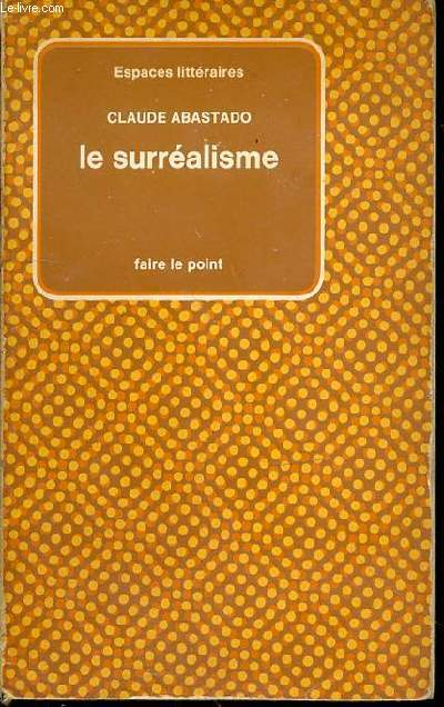 LE SURREALISME - COLLECTION