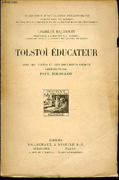 TOLSTOI EDUCATEUR - AVEC DES TEXTES ET DES DOCUMENTS INEDITS COMMUNIQUES PAR PAUL BIROUKOF. COLLECTION