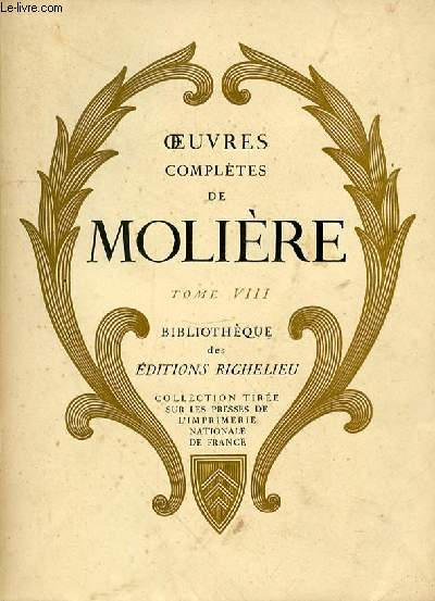 OEUVRES COMPLETES DE MOLIERE TOME 8