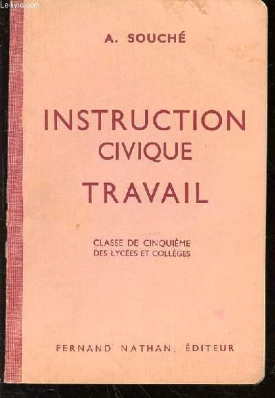 INSTRUCTION CIVIQUE TRAVAIL - CLASSE DE CINQUIEME DES LYCEES ET COLLEGES