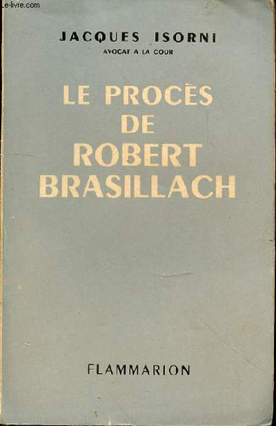 LE PROCES DE ROBERT BRASILLACH