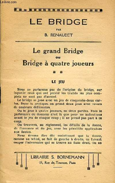 LE BRIDGE - LE JEU