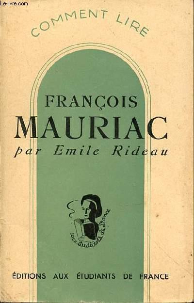 COMMENT LIRE FRANCOIS MAURIAC