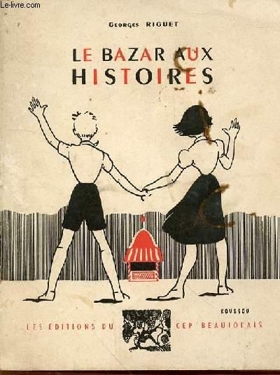 LE BAZAR AUX HISTOIRES