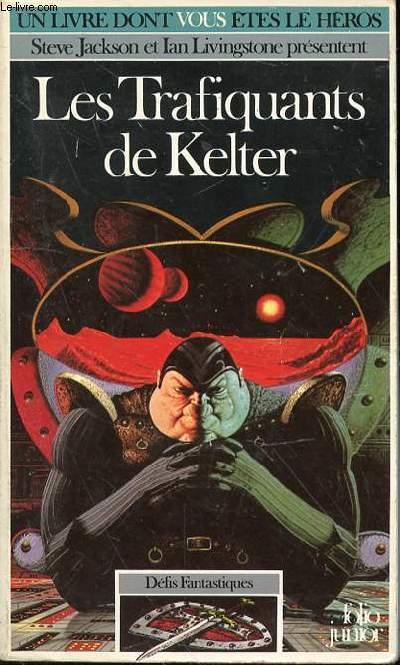 LES TRAFIQUANTS DE KELTER N°332