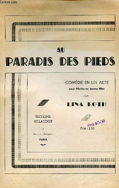 AU PARADIS DES PIEDS - COMEDIE EN UN ACTE POUR LES FILETTES OU JEUNES FILLES