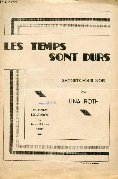 LES TEMPS SONT DURS - SAYNETES POUR NOEL
