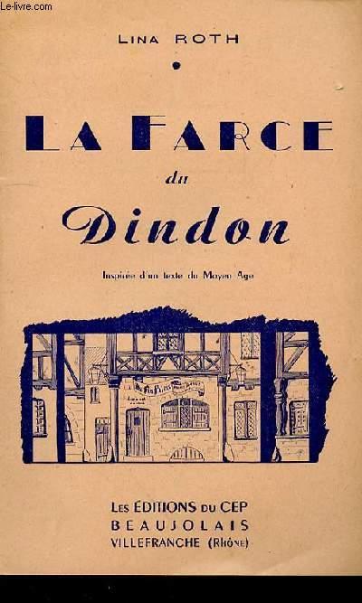 LA FARCE DU DINDON - INSPIREE D'UN TEXTE DU MOYEN AGE