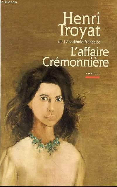L'AFFAIRE CREMONNIERE