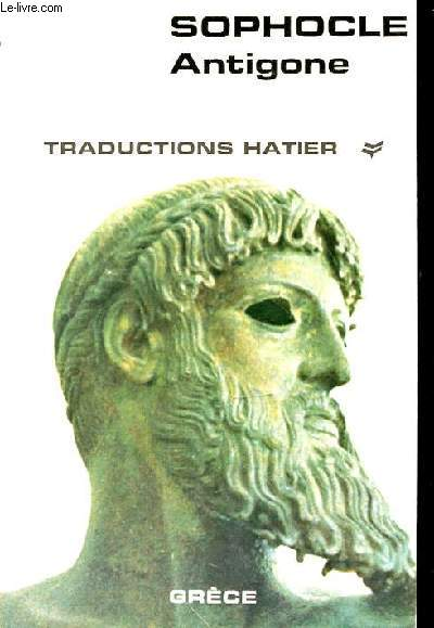 ANTIGONE - TRADUCTION HATIER