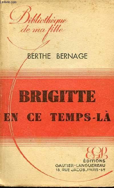 BRIGITTE EN CE TEMPS LA