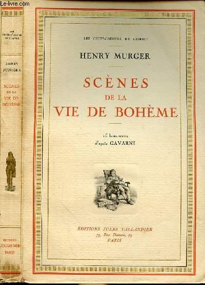 LES CHEFS-D'OEUVRE DE L'ESPRIT - SCENES DE LA VIE DE BOHEME