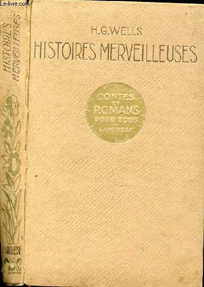 HISTOIRES MERVEILLEUSES - CONTES ET ROMANS POUR TOUS
