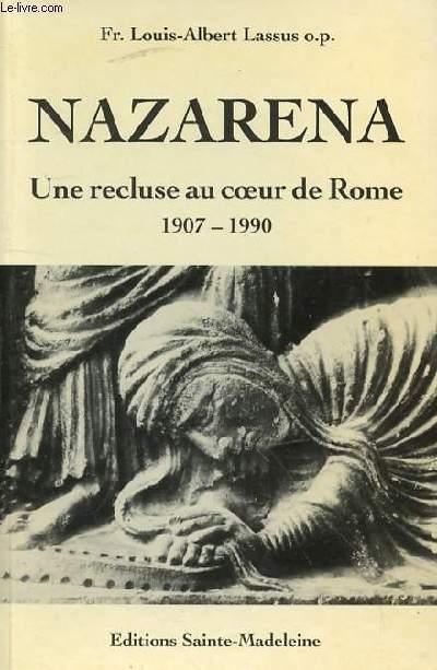 MAZARENA - UNE RECLUSE AU COEUR DE ROME 1907-1990