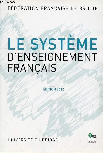LE SYSTEME D'ENSEIGNEMENT FRANCAIS - EDITION 2012
