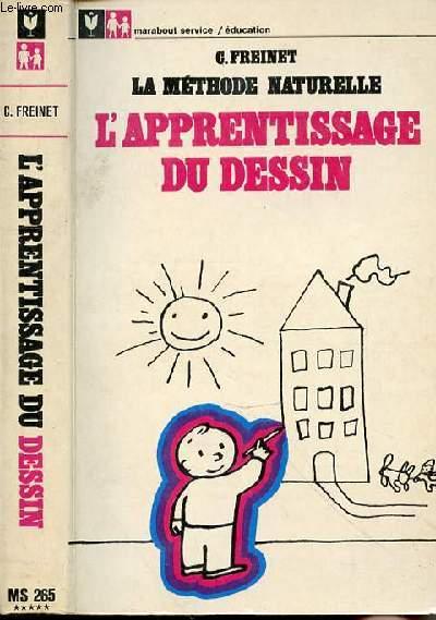 LA METHODE NATURELLE 2 - L'APPRENTISSAGE DU DESSIN
