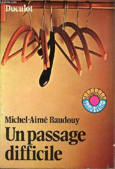 UN PASSAGE DIFFICILE N°13