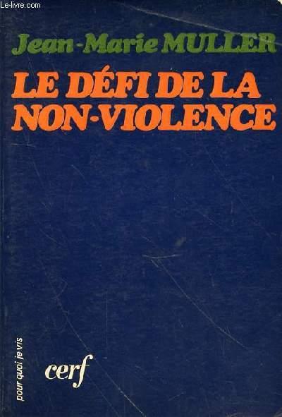 LE DEFI DE LA NON-VIOLENCE