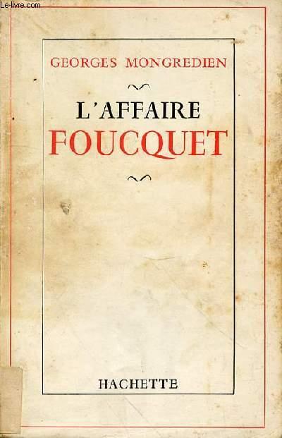 L'AFFAIRE FOUCQUET