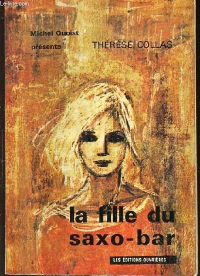 THERESE COLLAS - LA FILLE DU SAXO BAR