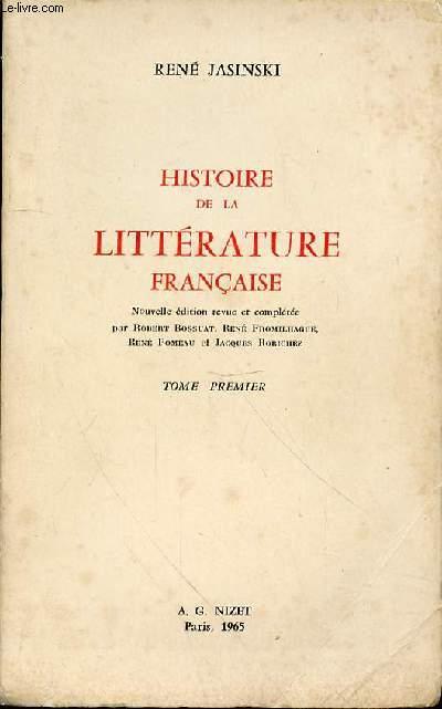 HISTOIRE DE LA LITTERATURE FRANCAISE- TOME PREMIER